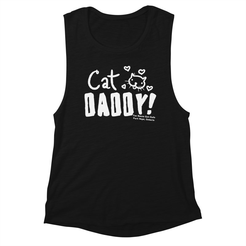 Cat Daddy! Women's Muscle Tank by Toe Beans Cat Cafe Online Shop