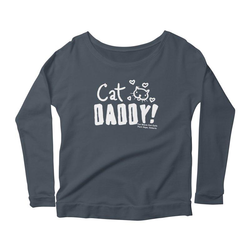 Cat Daddy! Women's Scoop Neck Longsleeve T-Shirt by Toe Beans Cat Cafe Online Shop