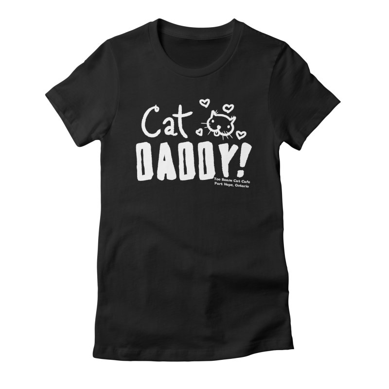 Cat Daddy! Women's Fitted T-Shirt by Toe Beans Cat Cafe Online Shop