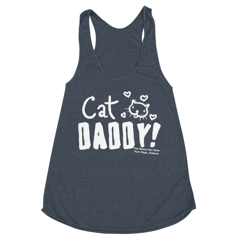 Cat Daddy! Women's Racerback Triblend Tank by Toe Beans Cat Cafe Online Shop