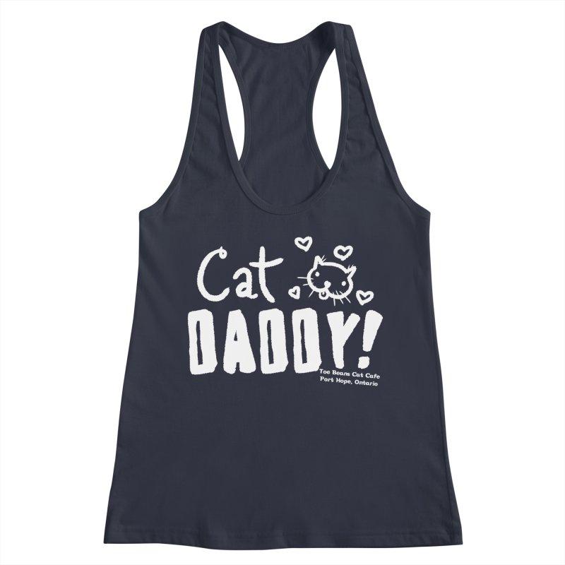 Cat Daddy! Women's Racerback Tank by Toe Beans Cat Cafe Online Shop