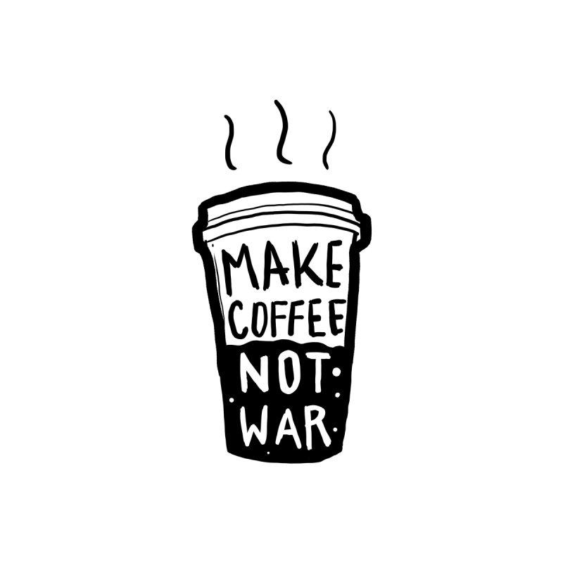 Make Coffee Not War Accessories Bag by tofusan's Artist Shop