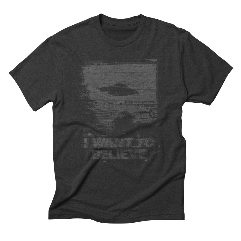 I Want to Believe Men's Triblend T-shirt by Tom Burns