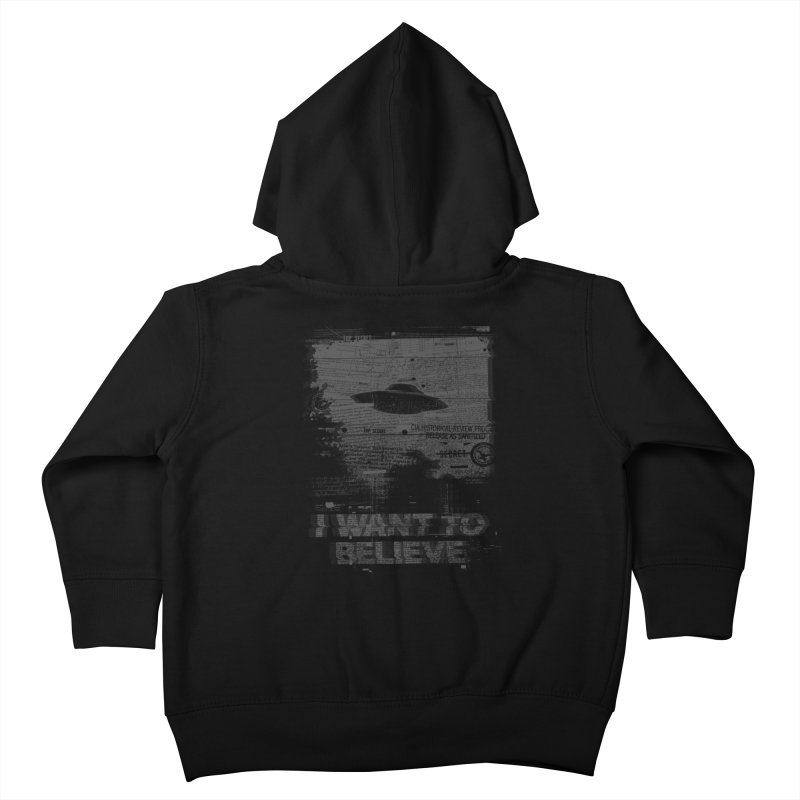 I Want to Believe Kids Toddler Zip-Up Hoody by Tom Burns