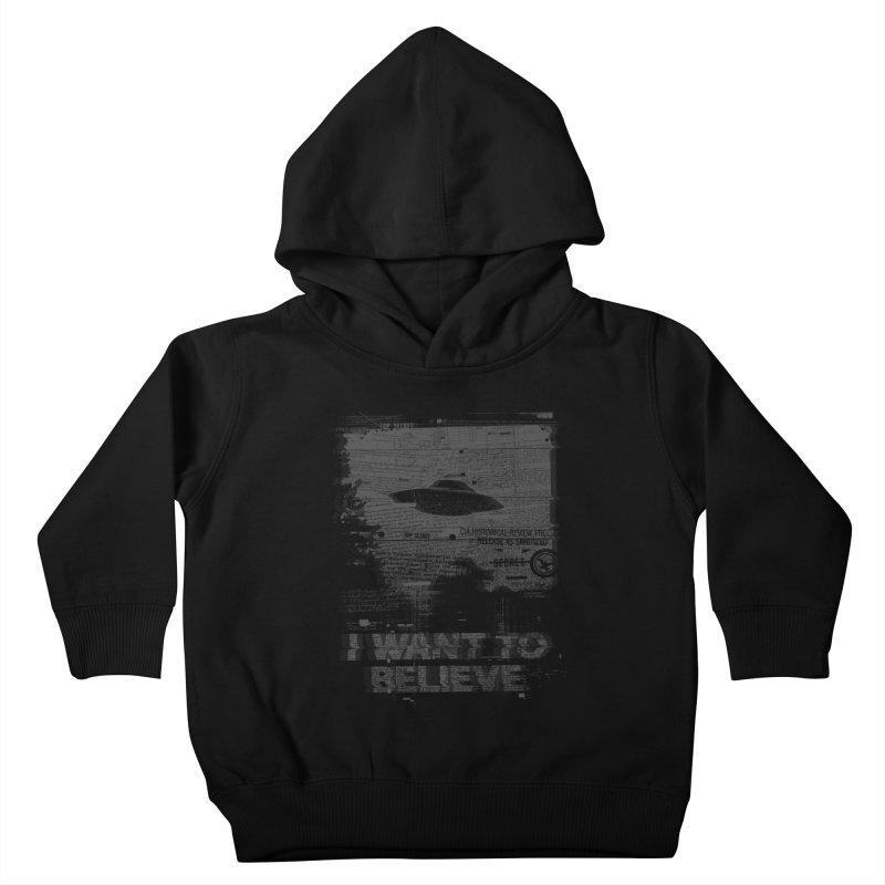 I Want to Believe Kids Toddler Pullover Hoody by Tom Burns