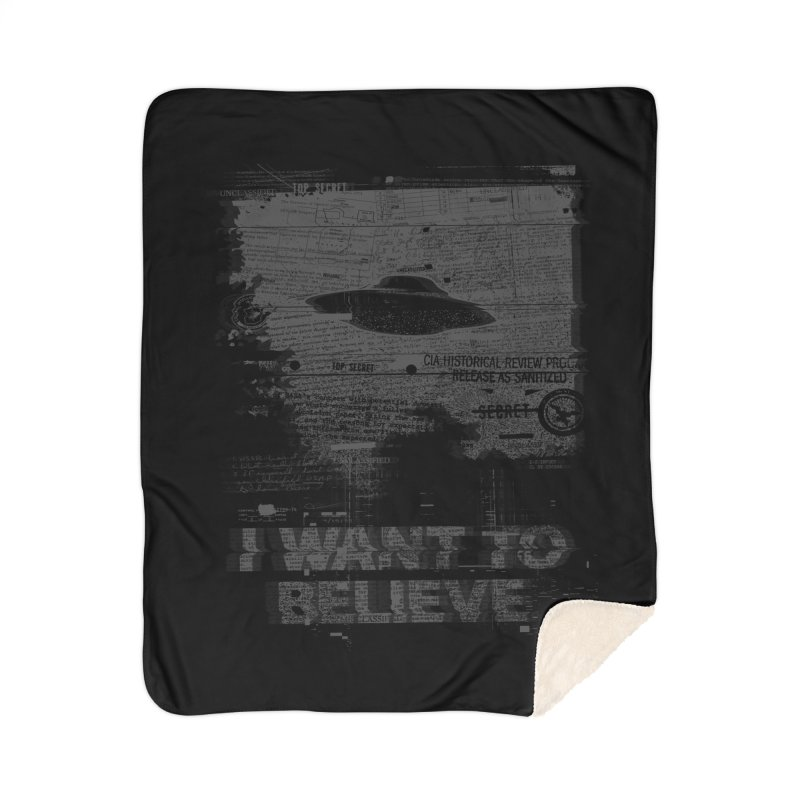 I Want to Believe Home Blanket by Tom Burns