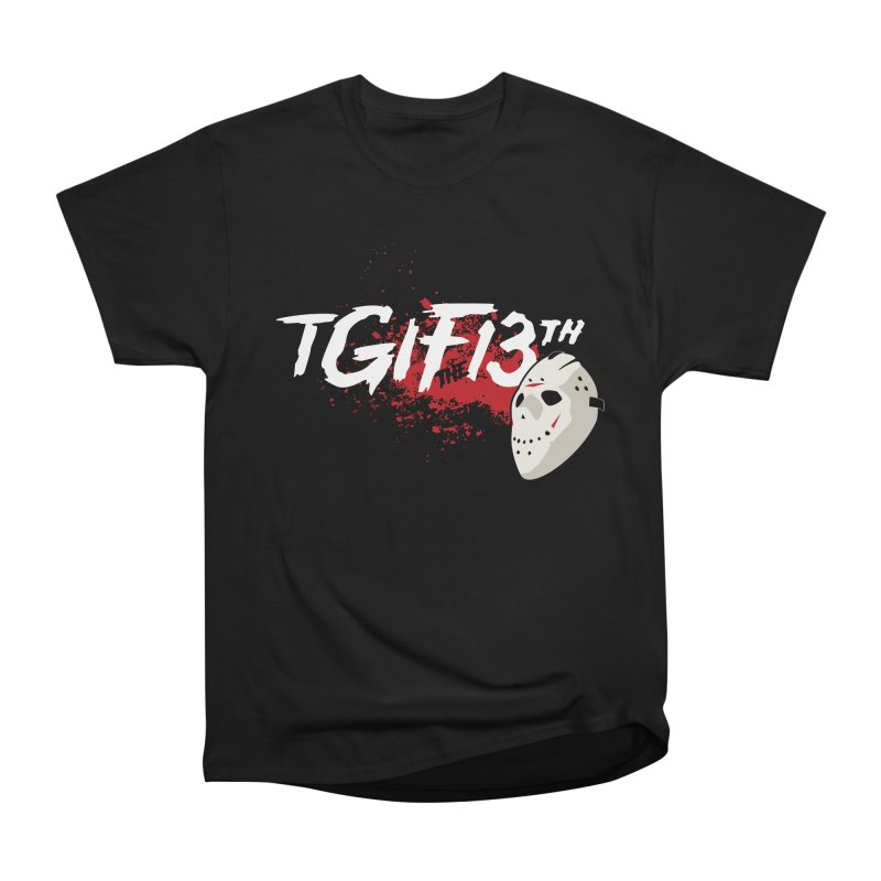 TGIFthe13th Men's Heavyweight T-Shirt by Tom Burns