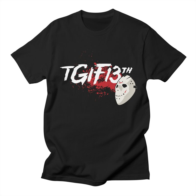 TGIFthe13th Men's T-shirt by Tom Burns