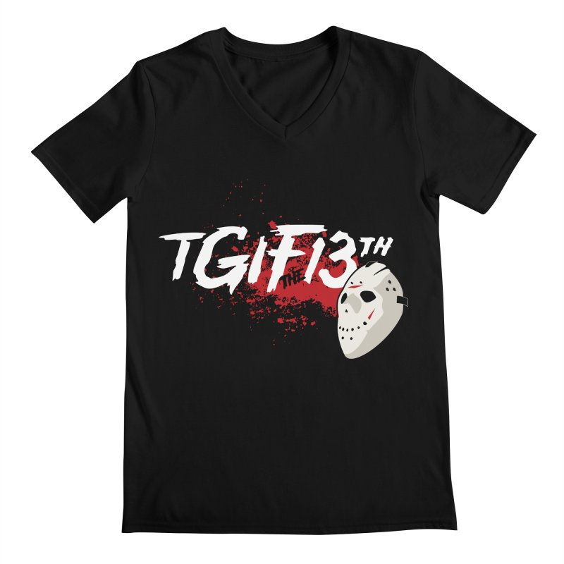 TGIFthe13th Men's V-Neck by Tom Burns