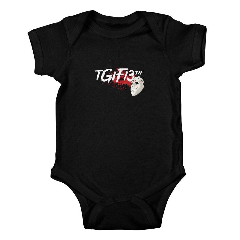 TGIFthe13th Kids Baby Bodysuit by Tom Burns