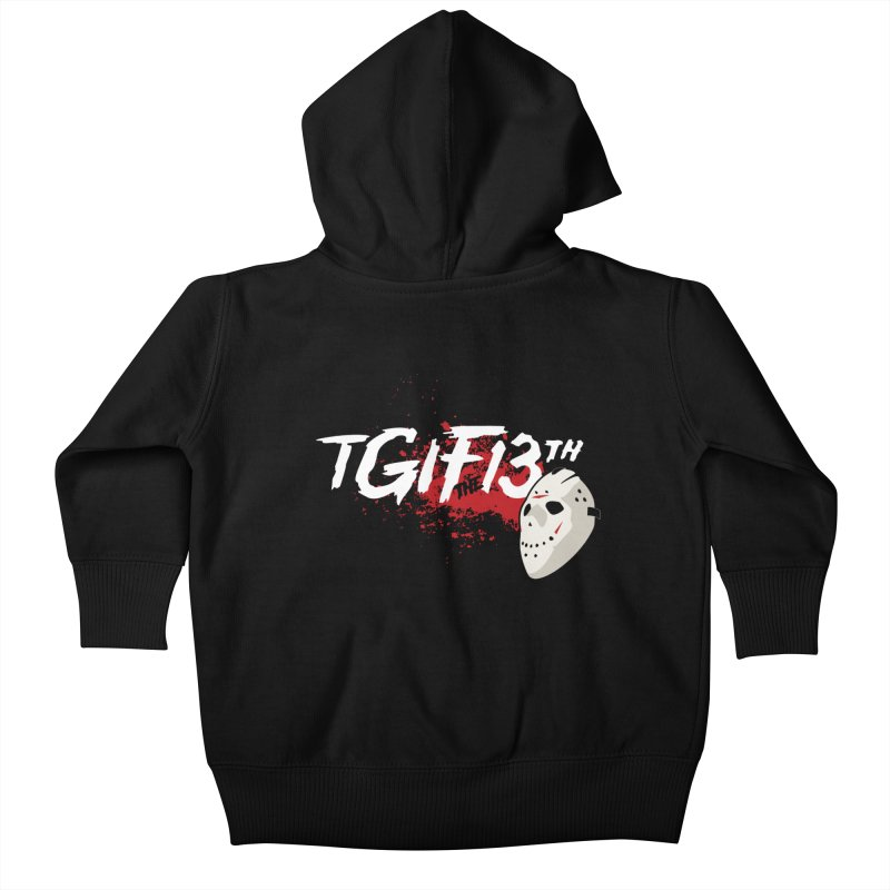 TGIFthe13th Kids Baby Zip-Up Hoody by Tom Burns