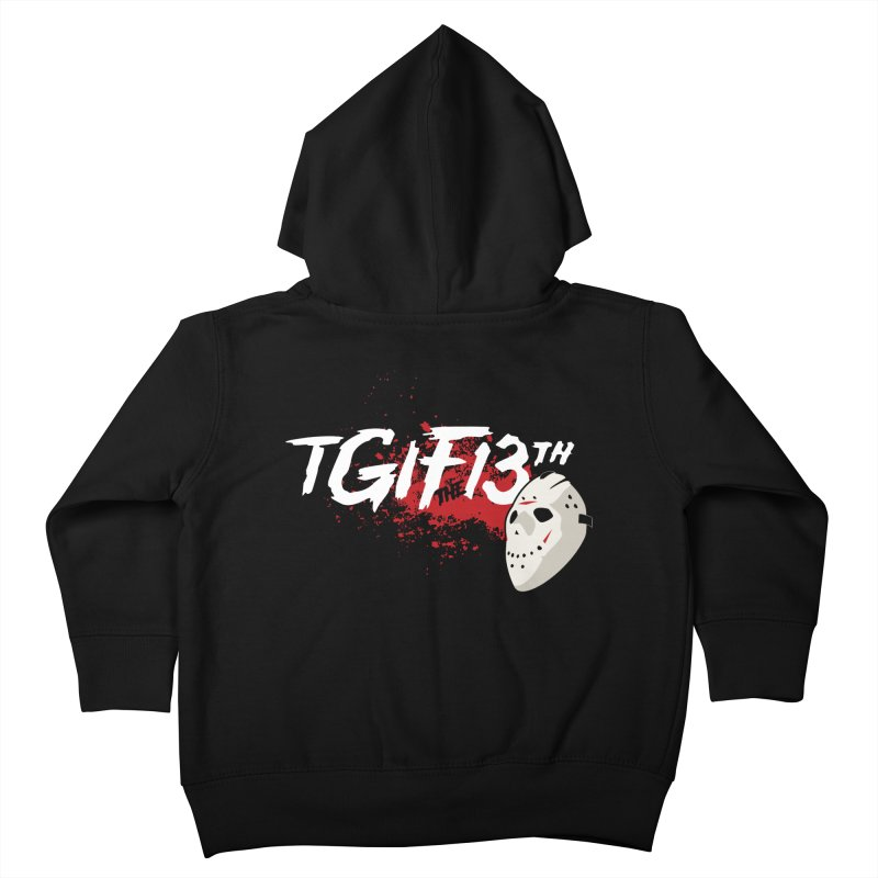 TGIFthe13th Kids Toddler Zip-Up Hoody by Tom Burns