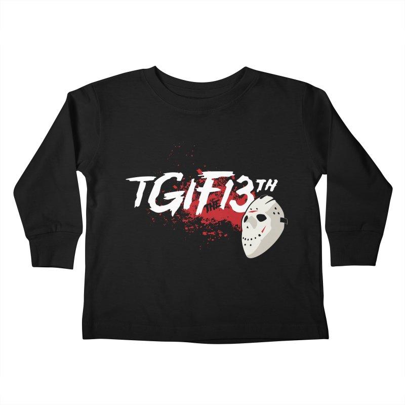 TGIFthe13th Kids Toddler Longsleeve T-Shirt by Tom Burns