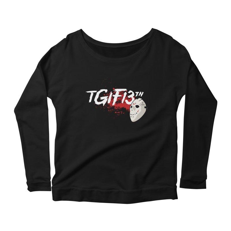 TGIFthe13th Women's Longsleeve Scoopneck  by Tom Burns