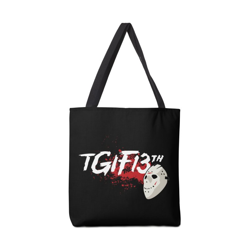 TGIFthe13th Accessories Bag by Tom Burns