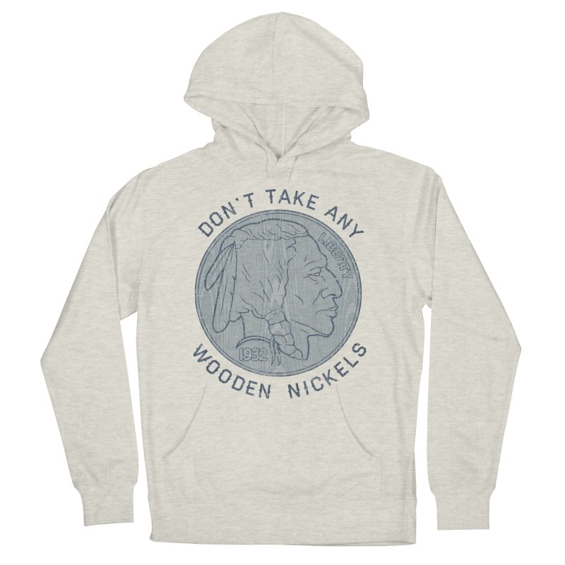 Wooden Nickels Women's Pullover Hoody by Tom Burns