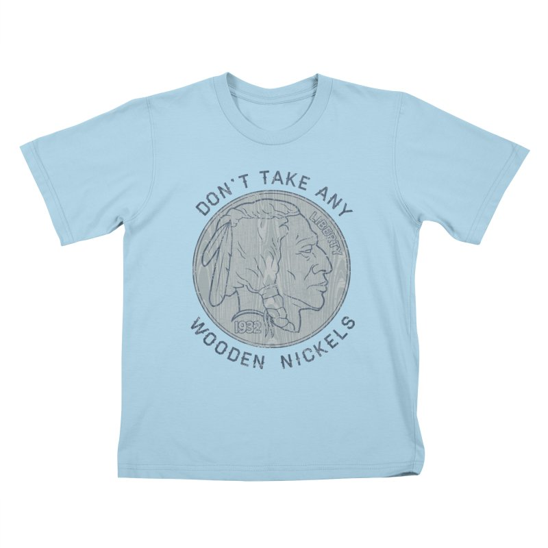 Wooden Nickels Kids T-Shirt by Tom Burns