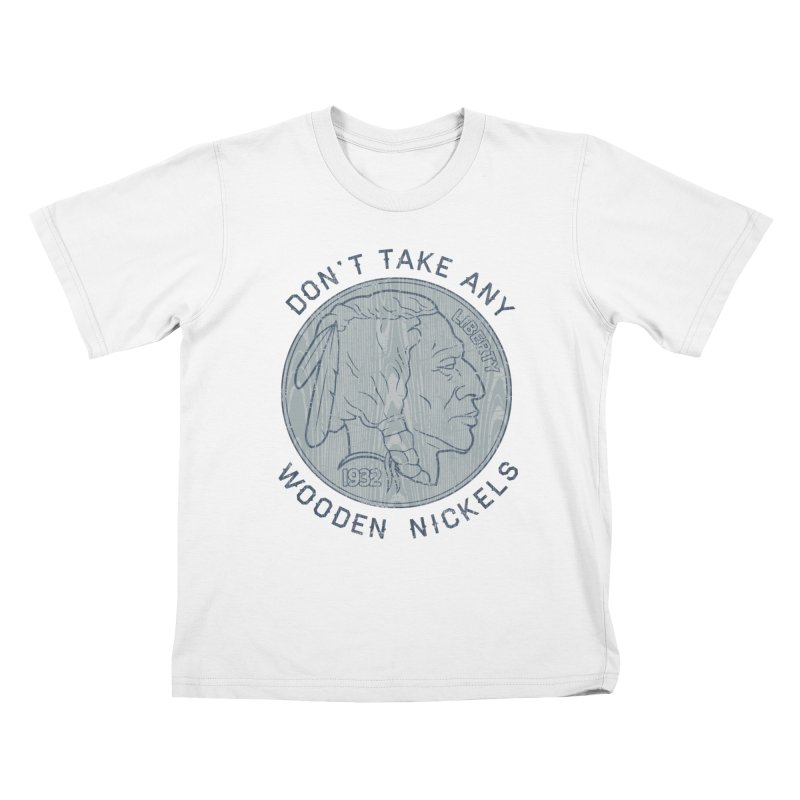 Wooden Nickels Kids T-Shirt by Tom Burns