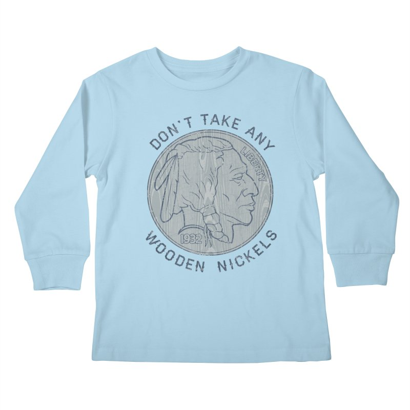 Wooden Nickels Kids Longsleeve T-Shirt by Tom Burns