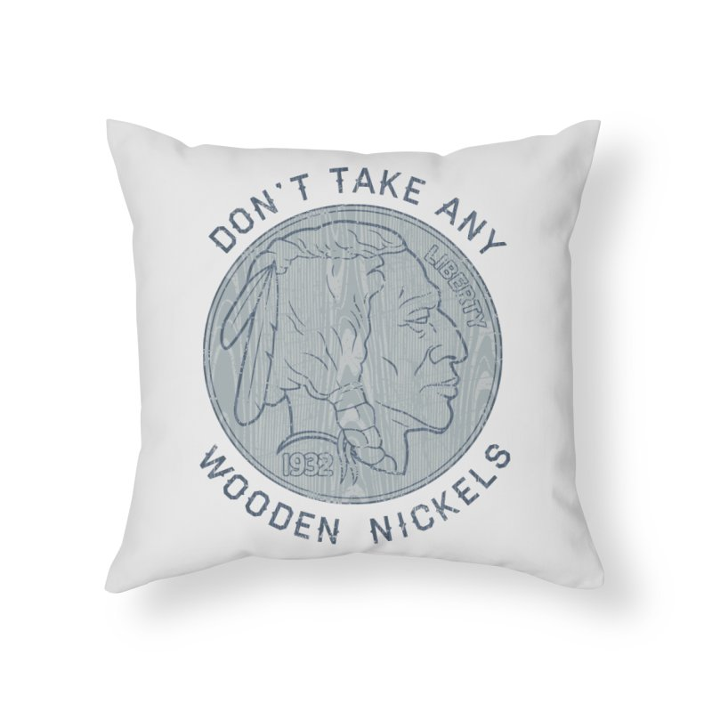 Wooden Nickels Home Throw Pillow by Tom Burns