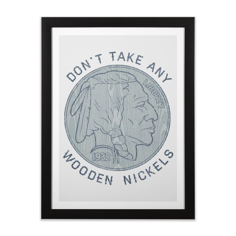 Wooden Nickels Home Framed Fine Art Print by Tom Burns