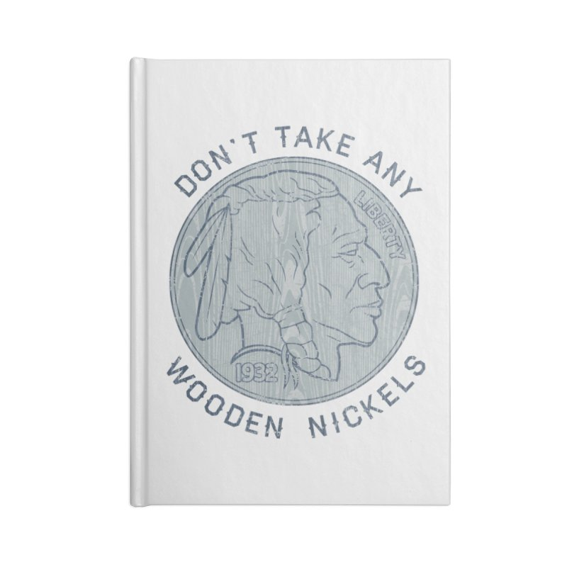 Wooden Nickels Accessories Notebook by Tom Burns