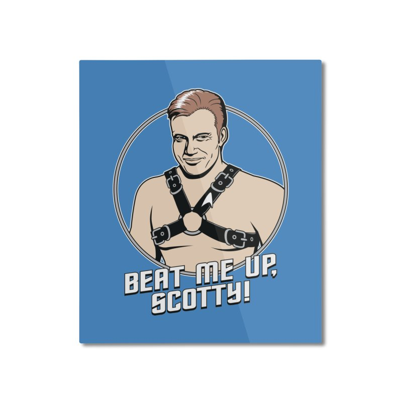Beat Me Up, Scotty Home Mounted Aluminum Print by Tom Burns