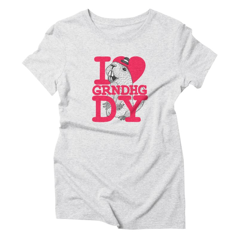 I Heart Groundhog Day Women's T-Shirt by Tom Chitty merch, yo.