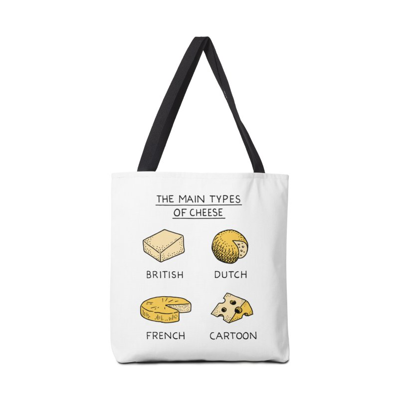 The Main Types of Cheese in Tote Bag by Tom Chitty merch, yo.