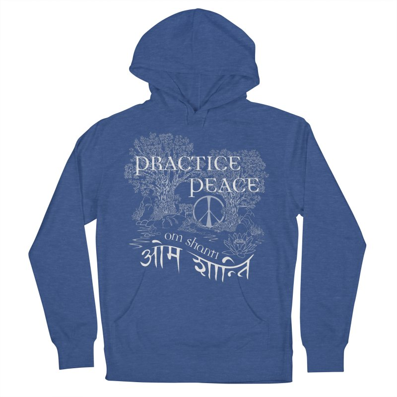 Practice Peace Women's French Terry Pullover Hoody by tomcornish's Artist Shop