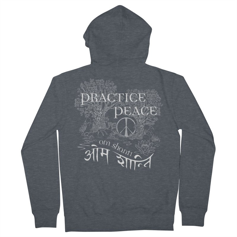 Practice Peace Women's French Terry Zip-Up Hoody by tomcornish's Artist Shop