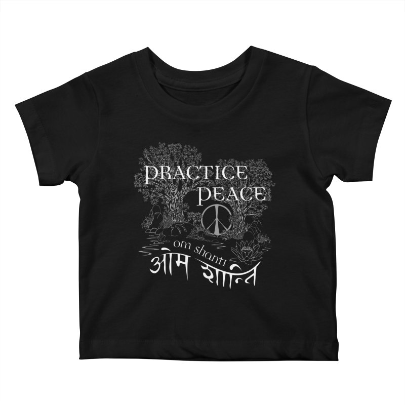 Practice Peace Kids Baby T-Shirt by tomcornish's Artist Shop