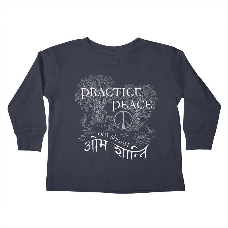 Practice Peace Kids Toddler Longsleeve T-Shirt by tomcornish's Artist Shop
