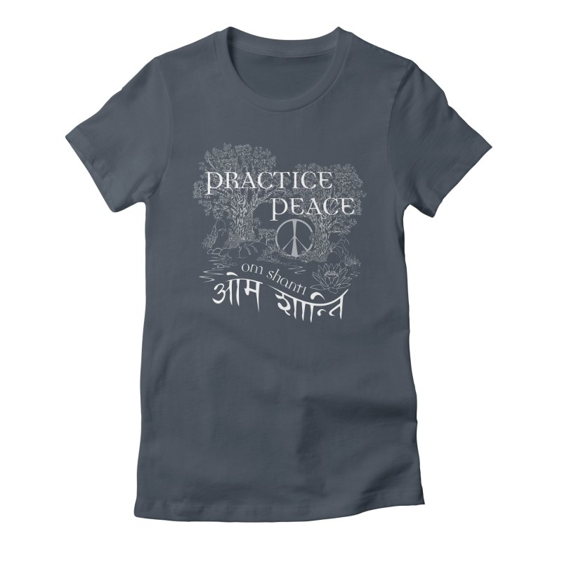 Practice Peace Women's T-Shirt by tomcornish's Artist Shop
