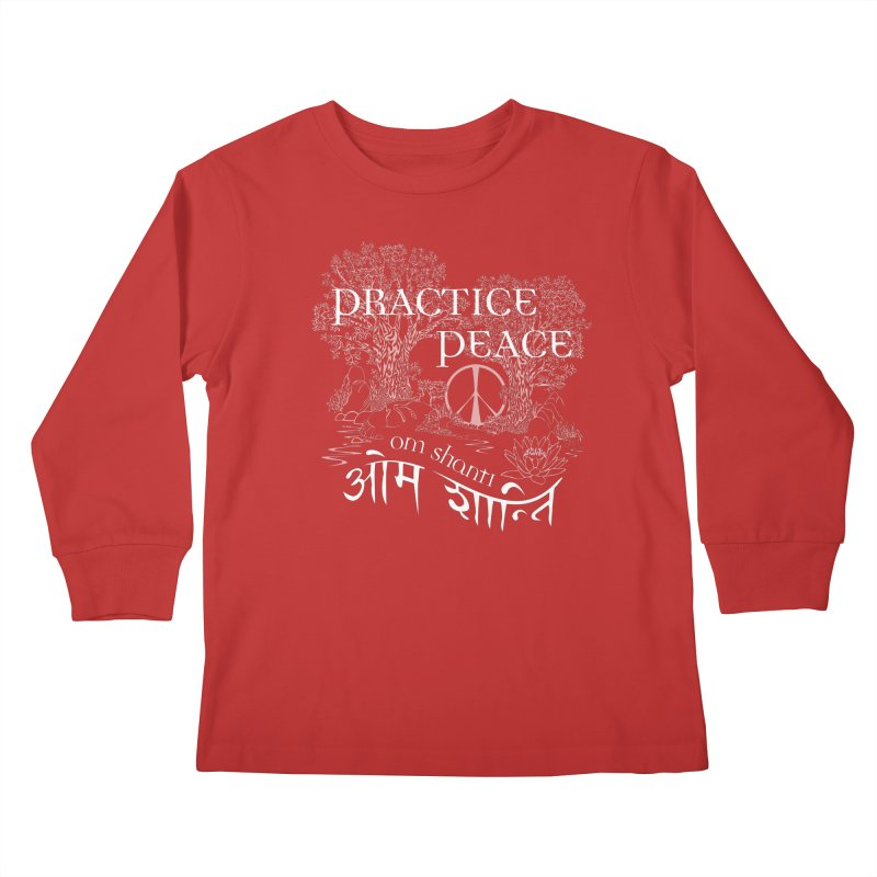 Practice Peace Kids Longsleeve T-Shirt by tomcornish's Artist Shop