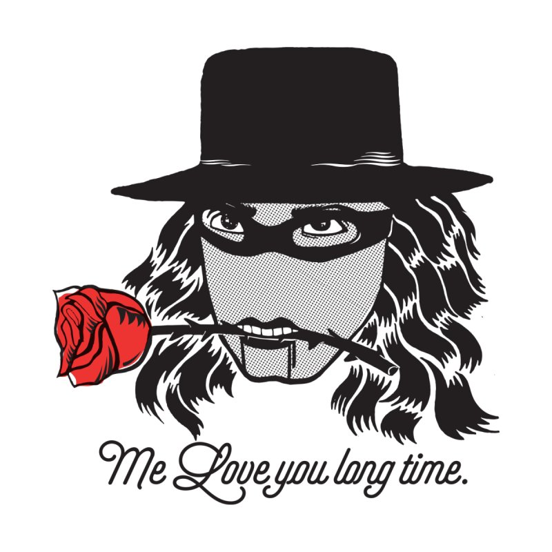 Me love you long time. by tomo77's Artist Shop