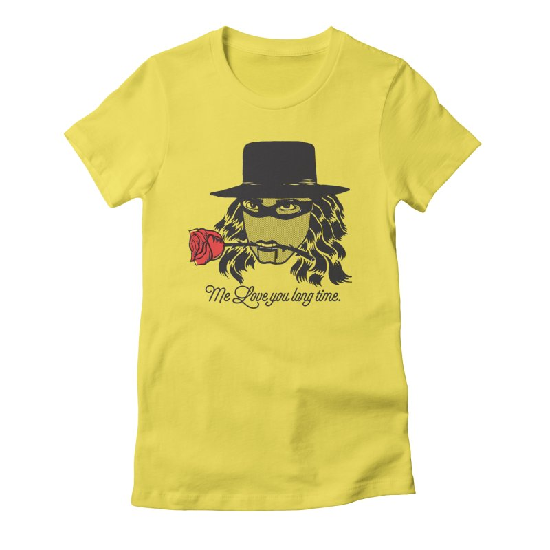 Me love you long time. Women's Fitted T-Shirt by tomo77's Artist Shop