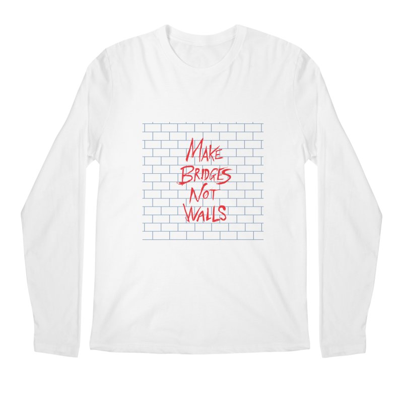 Make Bridges Not Walls Men's Regular Longsleeve T-Shirt by Thomas Orrow