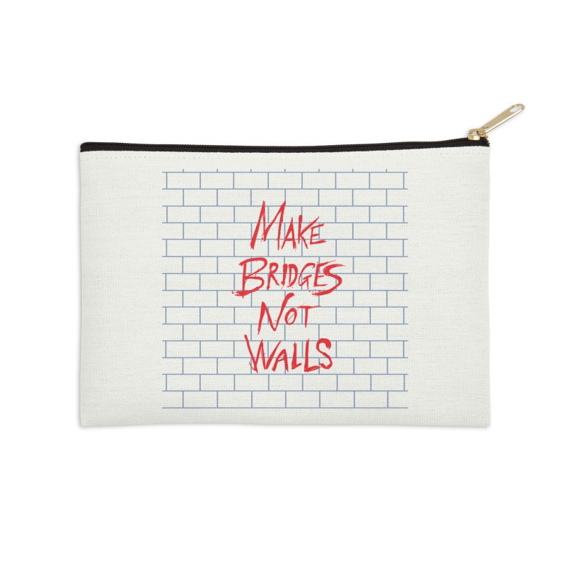 Make Bridges Not Walls Accessories Zip Pouch by Thomas Orrow
