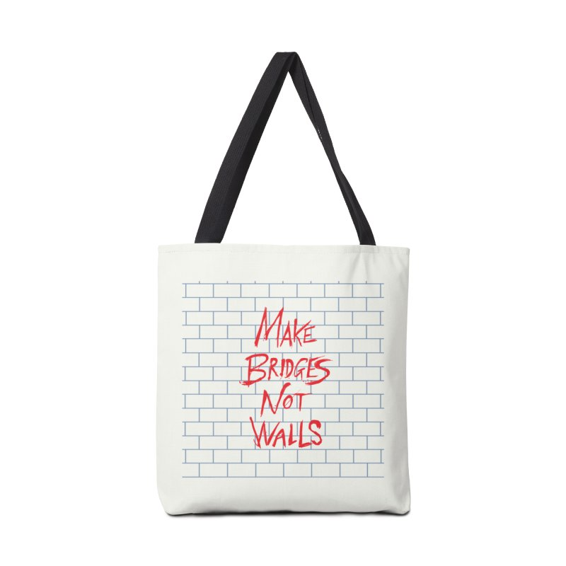 Make Bridges Not Walls Accessories Tote Bag Bag by Thomas Orrow