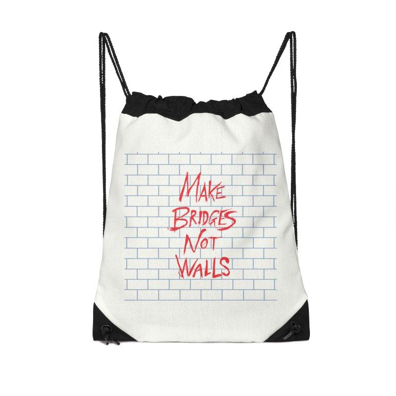 Make Bridges Not Walls Accessories Drawstring Bag Bag by Thomas Orrow