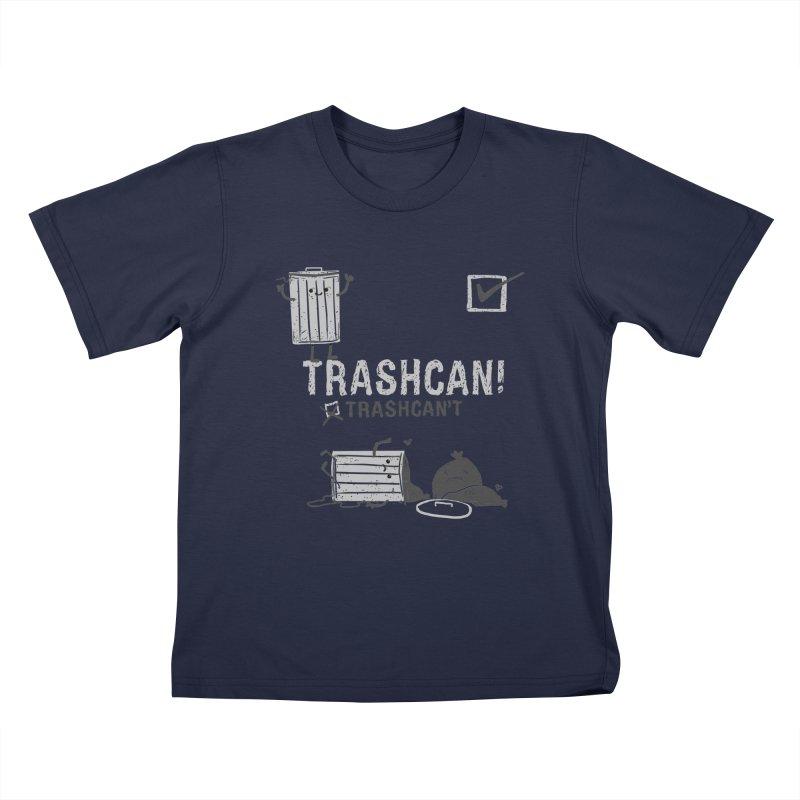 Trashcan! Trashcan't Kids T-Shirt by Thomas Orrow
