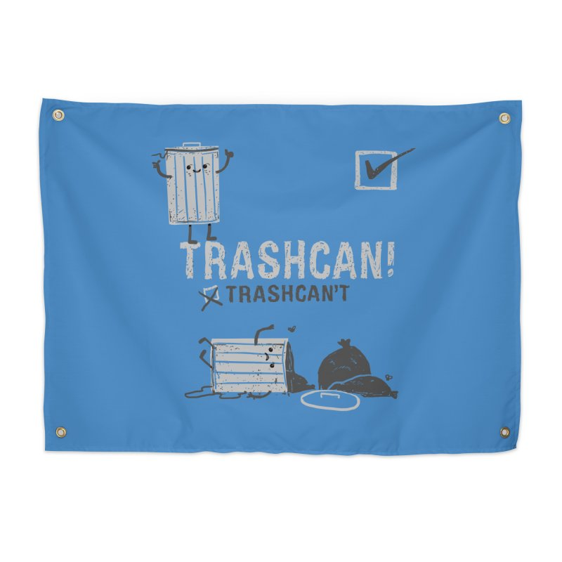 Trashcan! Trashcan't Home Tapestry by Thomas Orrow
