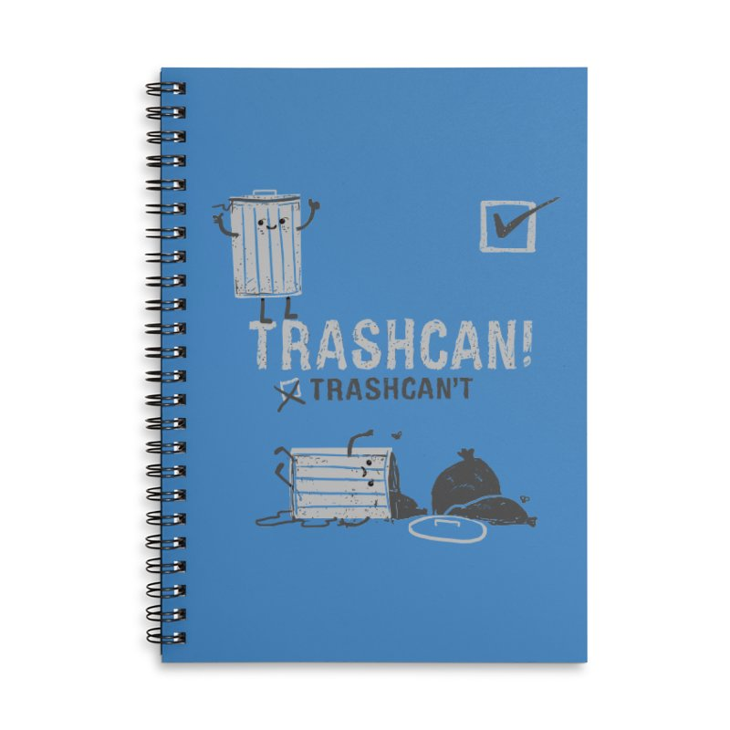 Trashcan! Trashcan't Accessories Lined Spiral Notebook by Thomas Orrow