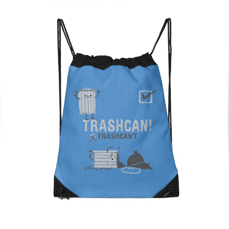 Trashcan! Trashcan't Accessories Drawstring Bag Bag by Thomas Orrow