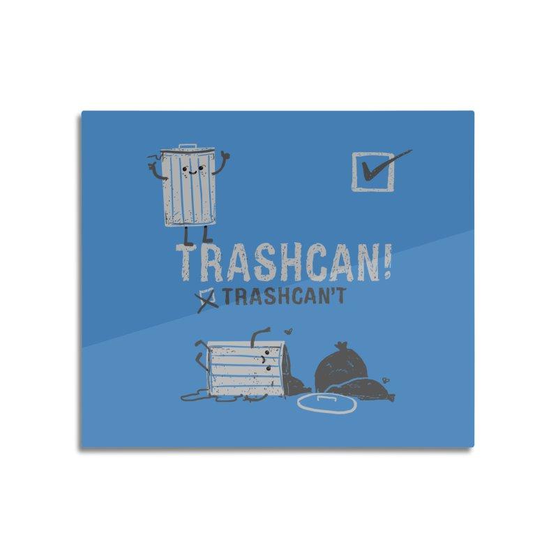 Trashcan! Trashcan't Home Mounted Aluminum Print by Thomas Orrow