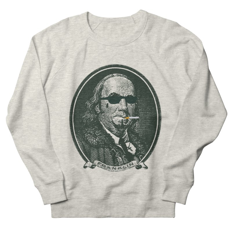 All About Da Benjamins Women's French Terry Sweatshirt by Thomas Orrow