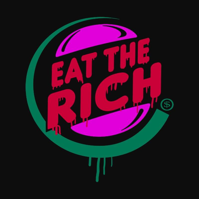 Eat the Rich Women's T-Shirt by Thomas Orrow