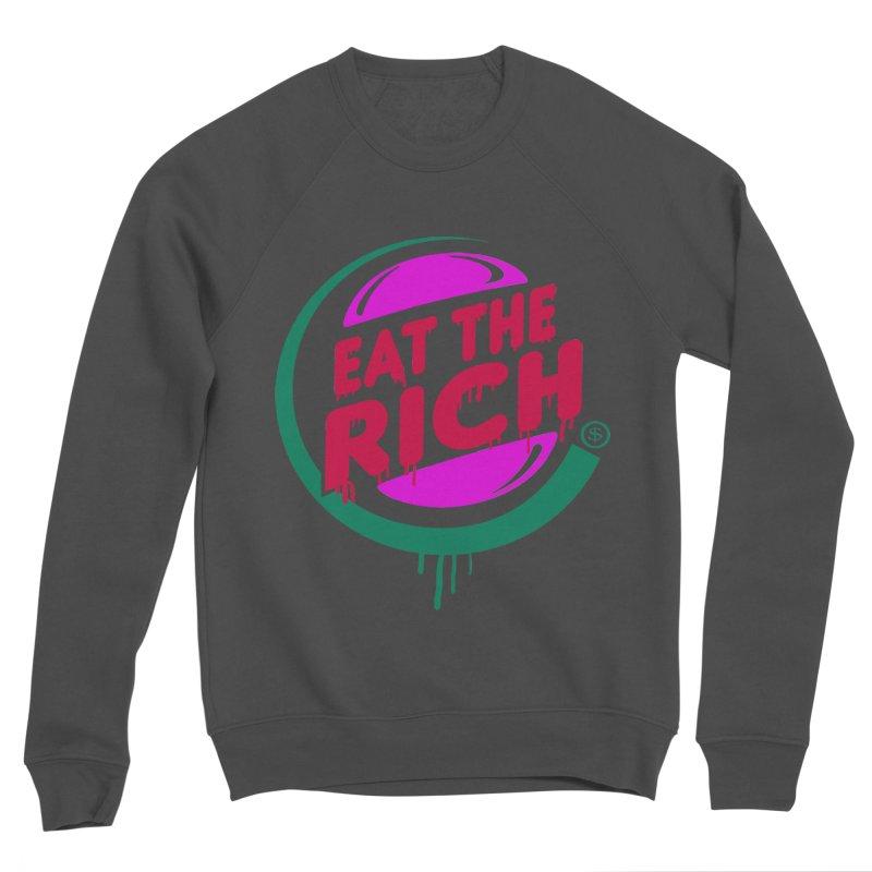 Eat the Rich Women's Sponge Fleece Sweatshirt by Thomas Orrow