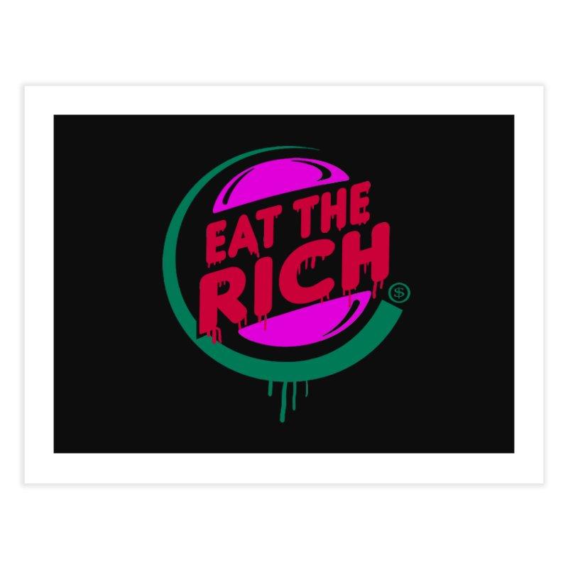 Eat the Rich Home Fine Art Print by Thomas Orrow